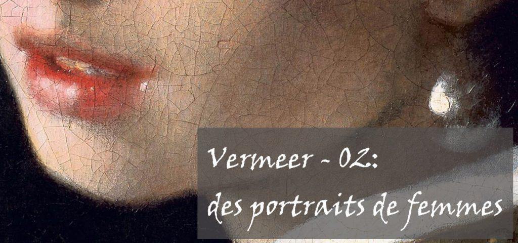 Image d'accueil pour la seconde partie sur Vermeer