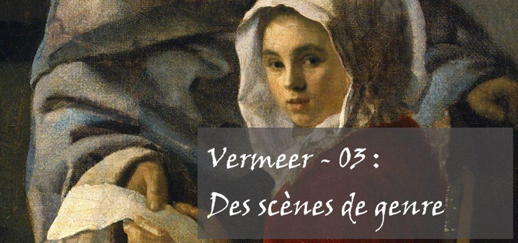 Bannière pour Vermeer, billet #03